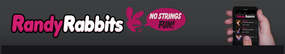 RandyRabbits - No1 Adult Dating Portal - Find Naughty Local Friends For No Strings Fun!
